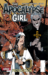 The Apocalypse Girl Volume II: Issue I Provocation
