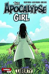 The Apocalypse Girl Volume II: Issue 4 Liberty