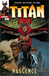 Titan Issue #1: Nascence