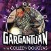 In The Orbit of Gargantuan With Colleen Douglas